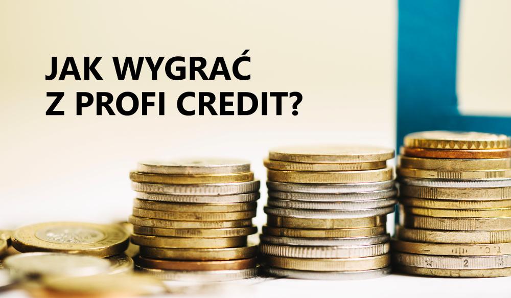 jak wygrać w sądzie z profi credit