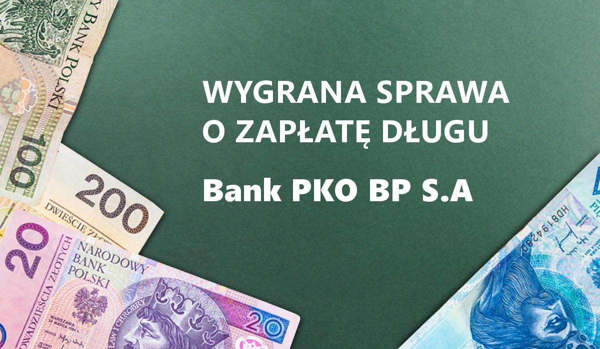 wygrana z bankiem PKO BP w sądzie