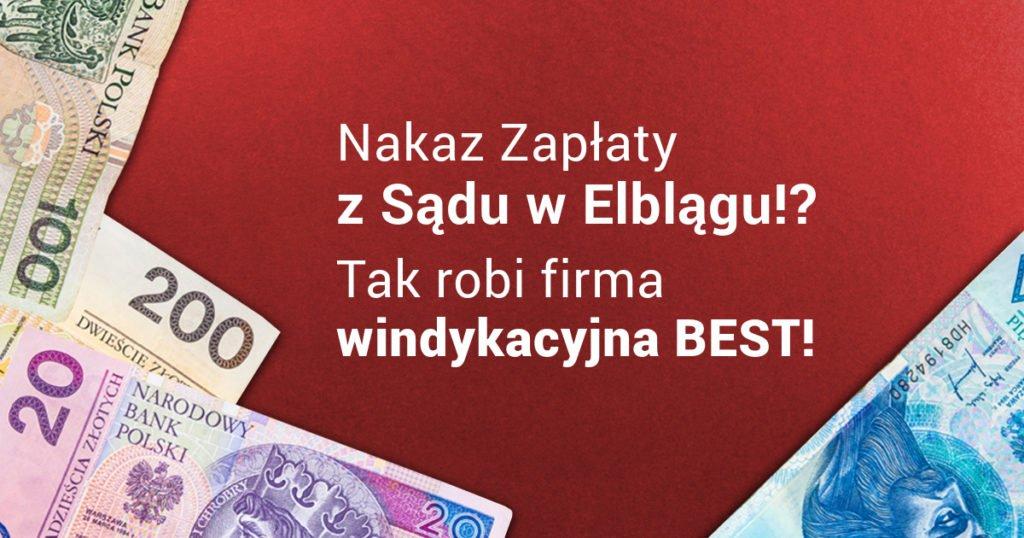 Sąd Rejonowy w Elblągu – nakaz zapłaty