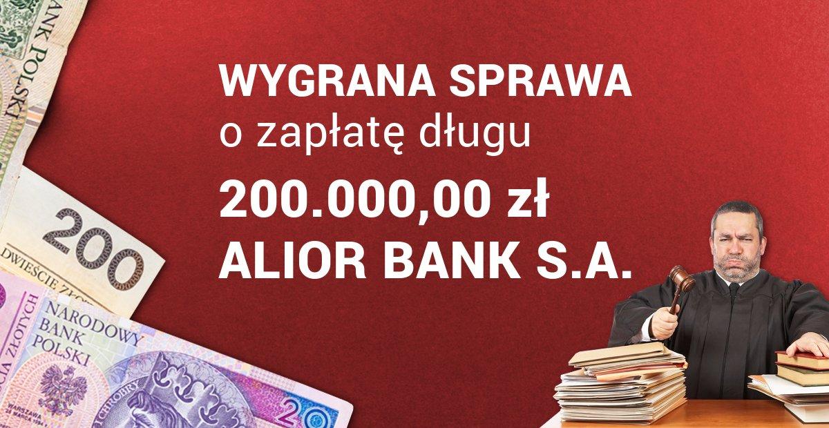 jak wygrać z alior bank sprawę sądową o zapłatę długu