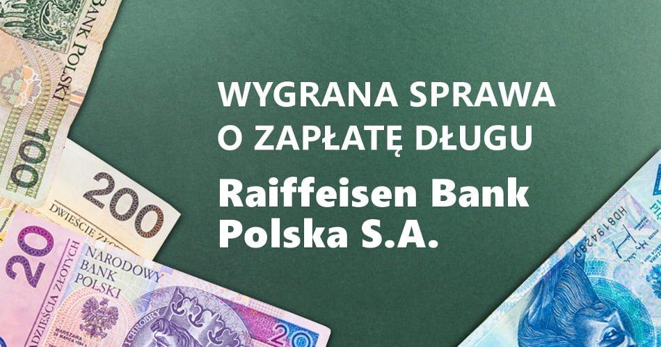 nakaz zapłaty wezwanie do sądu na sprawę o dług raiffeisen bank polska