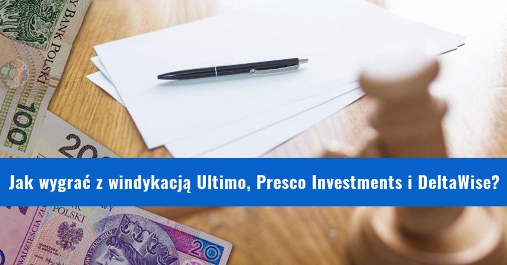Pozew sądowy i nakaz zapłaty z Presco Investments DeltaWise Ultimo Portfolio